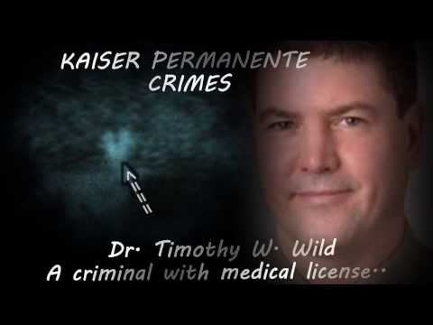 Kaiser Permanente Crimes Teaching GME Program Doctors How To Get Away With Crimes