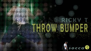 Ricky T - Throw Bumper //  SOCCA choreo for ZUMBA by Jose Sanchez
