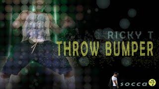 Ricky T - Throw Bumper //  SOCCA choreo for ZUMBA by Jose Sanchez