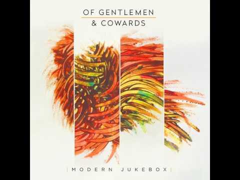 Of Gentlemen & Cowards - Cold Love