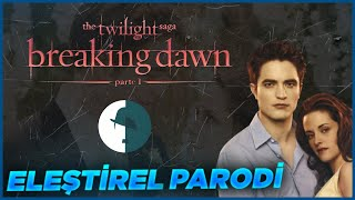 TWILIGHT BREAKING DAWN PART 1 - ELEŞTİREL PARODİ #EvdeKal