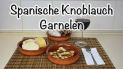 Gambas Al Ajillo. Spanische Knoblauch Garnelen - Spanisch Kochen