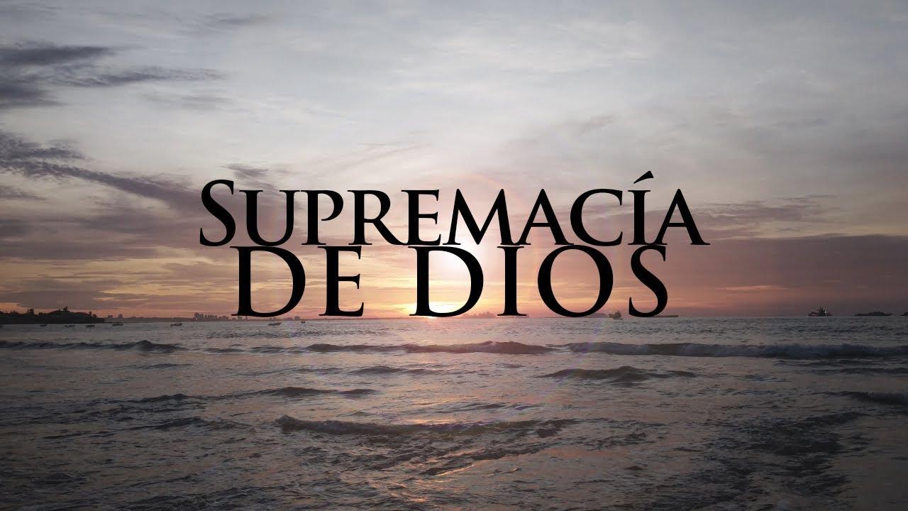 La Supremacía de Dios – IBPG