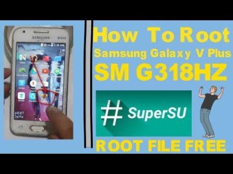 How To Root Samsung Galaxy V Plus SM G318HZ