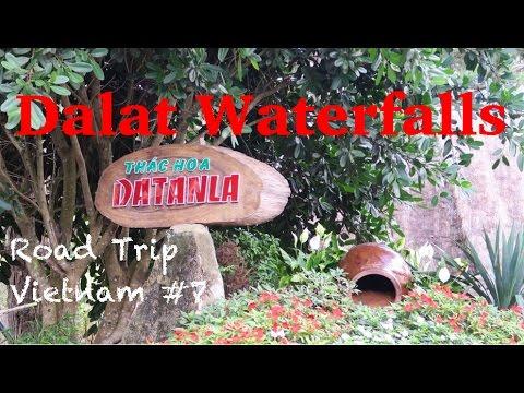 DALAT - DATANLA WATERFALLS - ROAD TRIP VIETNAM #7