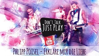 PHILIPP POISEL - ERKLÄRE MIR DIE LIEBE - AkustikCoverTutorialGuitarlesson I Lyricsvideo