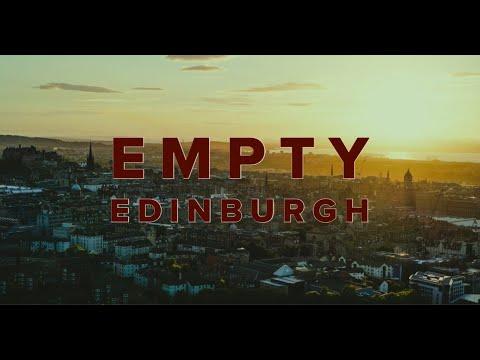 Empty Edinburgh - Short Film - 2020