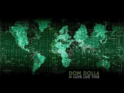 Dom Dolla - Love Like This -★