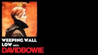 Weeping Wall - Low [1977] - David Bowie