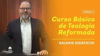 SALMOS DIDÁTICOS -  Estudo Bíblico - IP Limeira