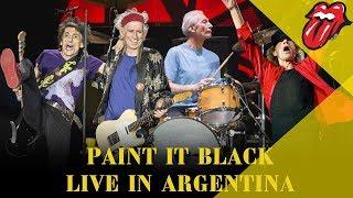 Paint It Black - Live In Argentina - América Latina Olé