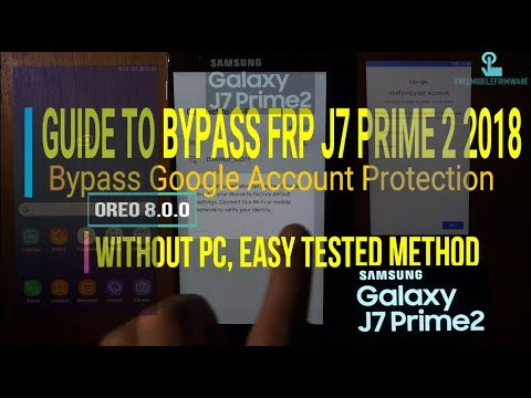 Bypass frp google account samsung galaxy j7 prime 2 without pc  G611F/S/L/M/MT/k