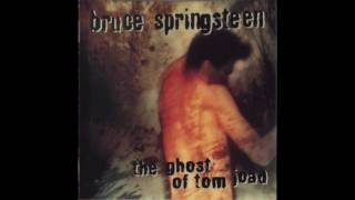 Bruce Springsteen ‎– The Ghost Of Tom Joad - Across The Border