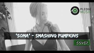 Soma - Smashing Pumpkins - Katie Cole pledge reward