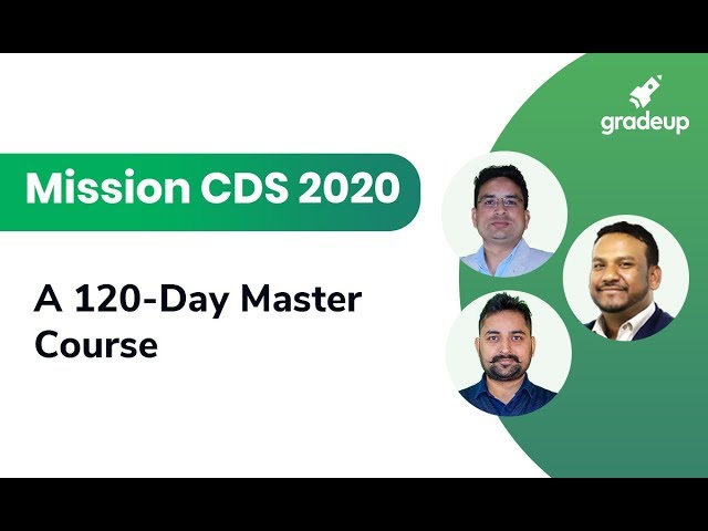 Mission CDS 2020: A 120-Day Master Course