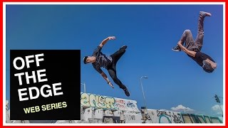 Off The Edge: A Freerunning Web Series (Trailer)