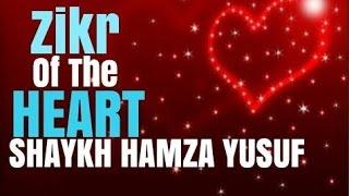 Zikr of the heart | Shaykh Hamza Yusuf | Journey 2 Jannah