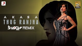 Thug Ranjha by DJ Shadow Dubai Remix Mp3 Song Download