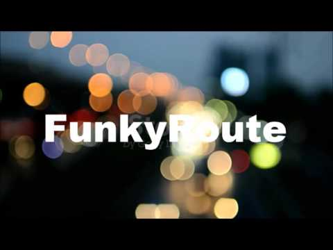 FunkyRoute  - This Time Around (Phats and Small Remixed)