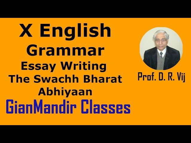 X English | Grammar | Essay  Writing | The Swachh Bharat Abhiyaan by Nandini Ma'am