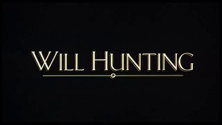 Will Hunting (Good Will Hunting) - Bande Annonce