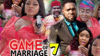 GAME OF MARRIAGE SEASON 7 (New Hit Movie) - Destiny Etiko 2020 Latest Nigerian Nollywood Movie