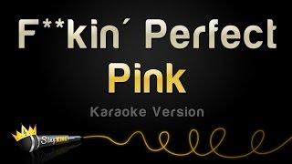 Pink F kin 39 Perfect Karaoke Version.mp3