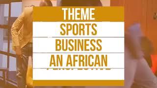 AFRICA SPORTS BUSINESS MIXER-KAMPALA