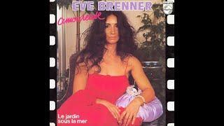 Eve Brenner - Amoureuse (1981)