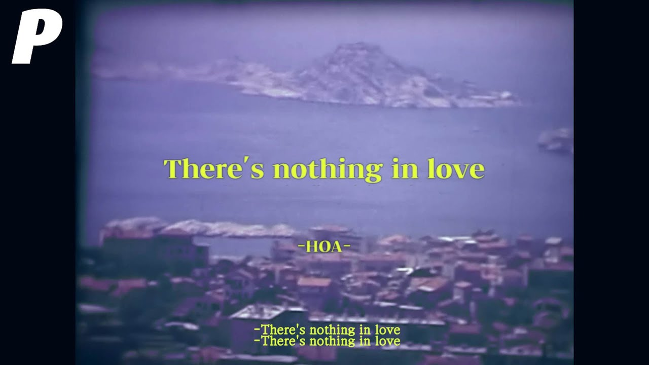 [MV] 호아(HOA) - There's nothing in love / Lyric Video