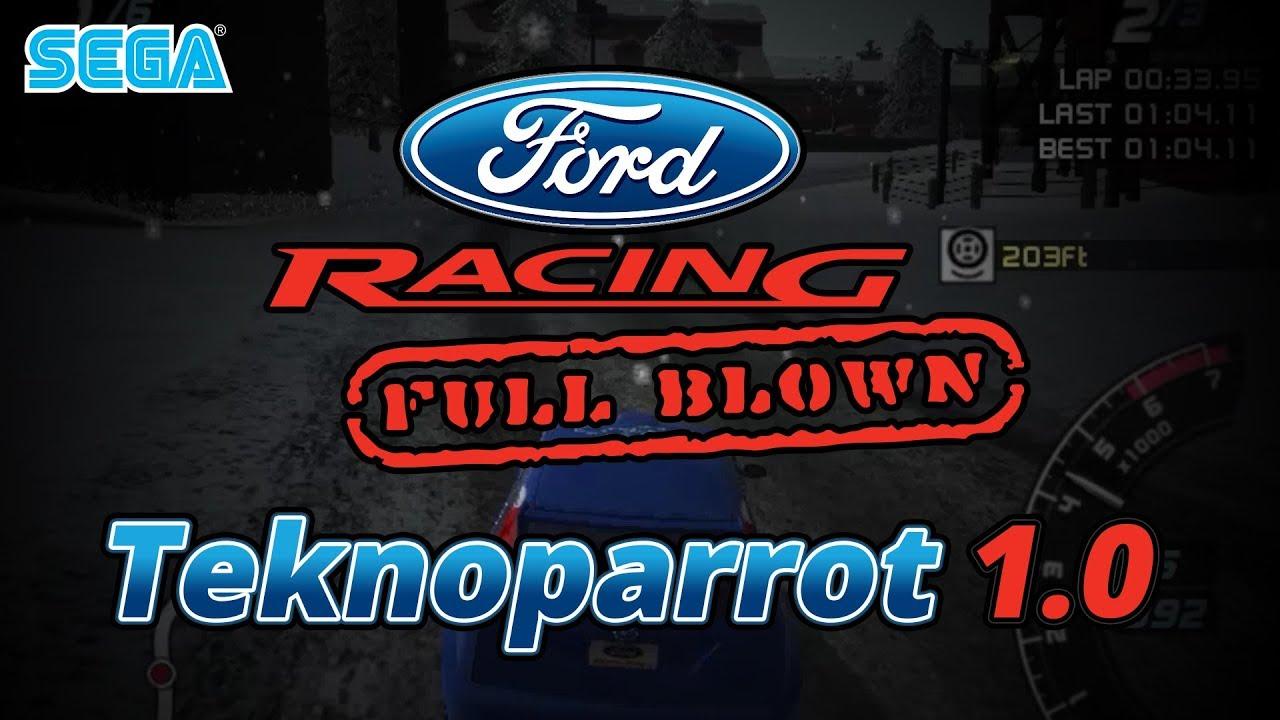 Ford Racing Full Blown - Teknoparrot 1 0 - 60FPS Native