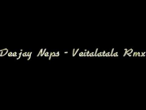 Deejay Neps ft Visailele - Na veitalatala Rmx