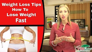 Weight Loss : How To Lose Weight Fast : Tips for Weight Loss - VitaLife Show Episode 138