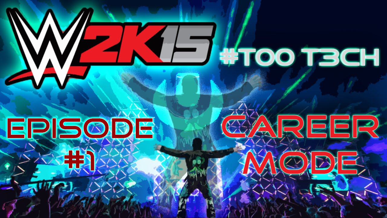 Download WWE 2K15 Career Mode - Techno Tank Junior Episode 1