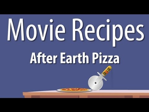 After Earth Pizza – Movie Recipes