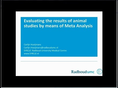 Carlijn Hooijmans - Evaluating the results of animal studies by means of Meta Analysis