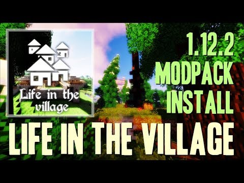 LIVE IN THE VILLAGE MODPACK 1 12 2 minecraft - how to download and install  Life in the village