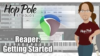 Reaper DAW 101 Part 1:- Basics and Getting Started
