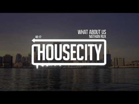 Nathan Rux - What About Us