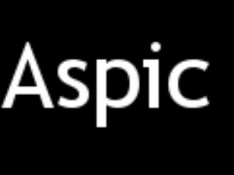 How to Pronounce Aspic