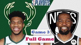 Milwaukee Bucks vs. Brooklyn Nets Full Game 3 Highlights