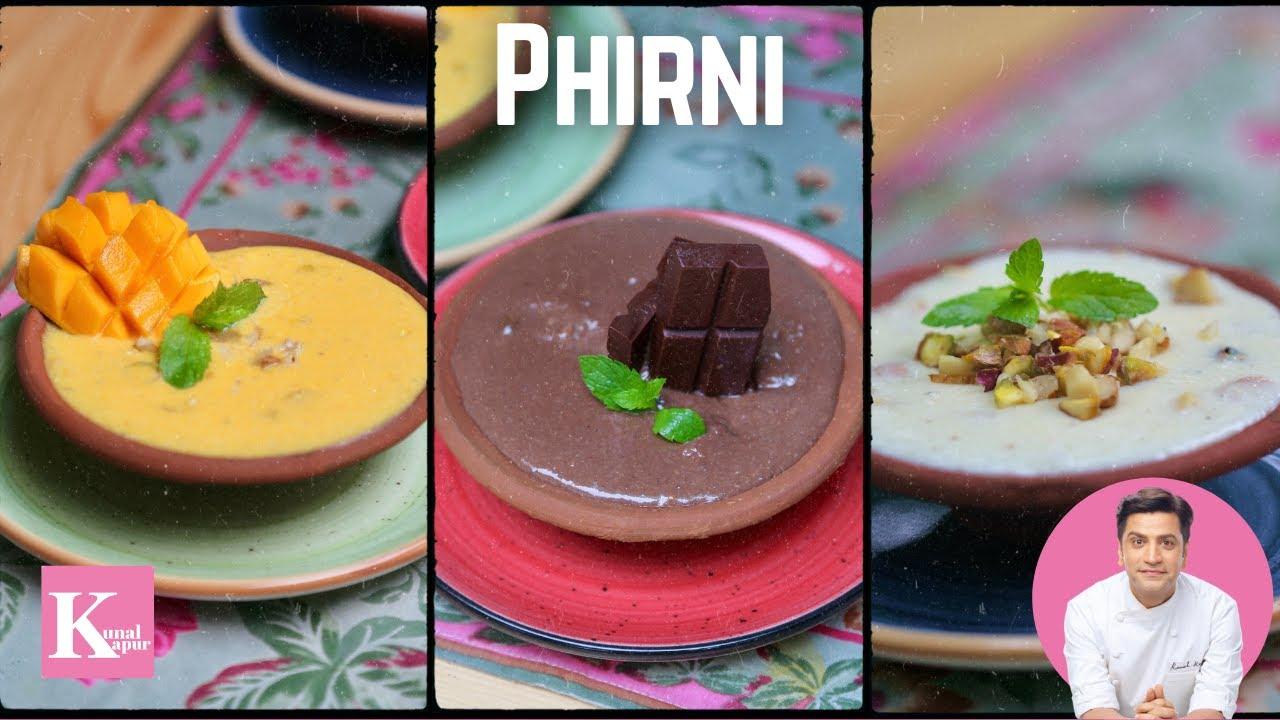 Phirni Recipe   3 types of Firni   Kunal Kapur Indian Dessert Recipe   Mango Phirni Chocolate Firni