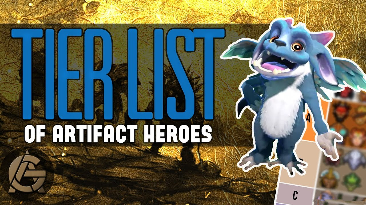 Artifact Hero Tierlist ready for the Launch