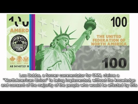 Here Comes the New Currency and the North American Union