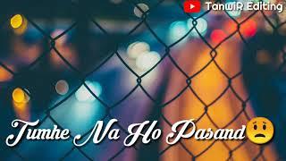 Bina Tere Koi Dil-Kash❤ Nazara Hum Na Dekhenge😊