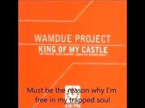 King Of My Castle (Lyrics)