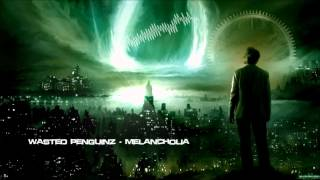 Wasted Penguinz - Melancholia [HQ Original]