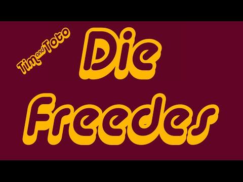 DIE FREEDES -