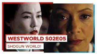 WESTWORLD   BEM VINDO AO SHOGUN WORLD!   S02E05