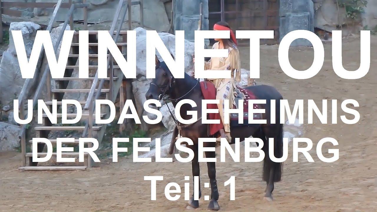 Winnetou Und Das Geheimnis Der Felsenburg